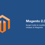 Novità Magento 2.3